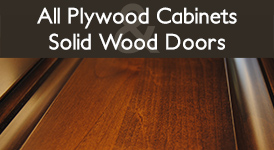 All plywood cabinets and solid wood doors